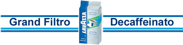 Try the Lavazza Gran Filtro Decaffeinated